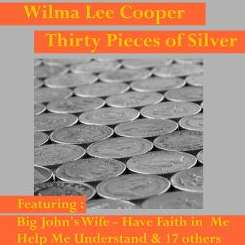 Wilma Lee Cooper - Thirty Pieces of Silver mp3 download