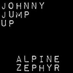 Alpine Zephyr - Johnny Jump Up mp3 download