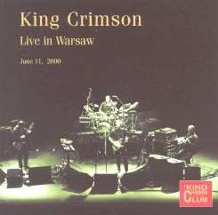 King Crimson - Live in Warsaw, 2000 mp3 download