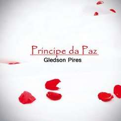 Gledson Pires - Principe Da Paz mp3 download