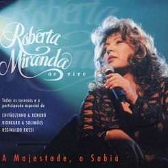 Roberta Miranda - A Majestade O Sabia Live mp3 download