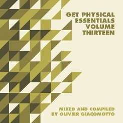 Various Artists - Get Physical Music Presents: Essentials, Vol. 13-Mixed & Compiled by Olivier Giacomotto mp3 download