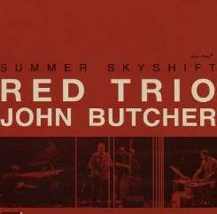 John Butcher / Red Trio - Summer Skyshift mp3 download