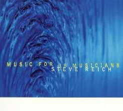 Steve Reich - Music for 18 Musicians [Nonesuch 1998] mp3 download
