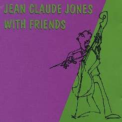 Jean Claude Jones - Jean Claude with Friends mp3 download