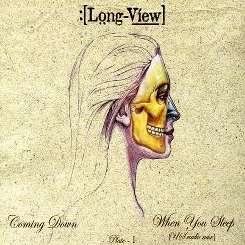 Long-View / Longview - Coming Down/When You Sleep mp3 download