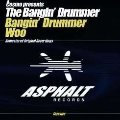 The Bangin' Drummer / Cosmo - Woo mp3 download