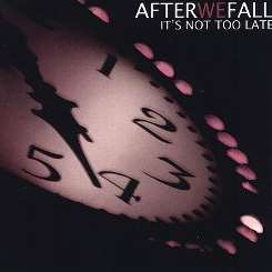 After We Fall - It's Not Too Late mp3 download