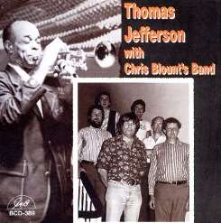 Thomas Jefferson - Thomas Jefferson with Chris Blount's Band mp3 download