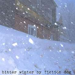 Fiction Dog - Bitter Winter mp3 download