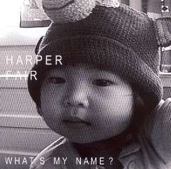 Harper Fair - What's My Name? mp3 download