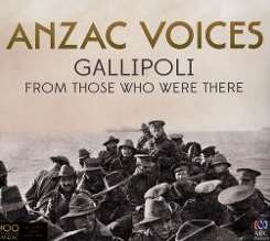 Various Artists - Anzac Voices: Gallipoli From Those Who Were There mp3 download