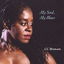 C C Bronson - My Soul/My Blues mp3 download