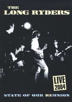 The Long Ryders - Live 2004: State of Our Re-Union [DVD] mp3 download