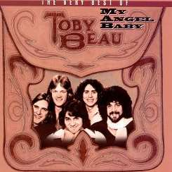Toby Beau - My Angel Baby: The Very Best of Toby Beau mp3 download