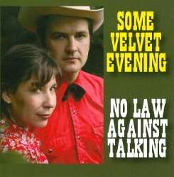 Some Velvet Evening - No Law Against Talking mp3 download