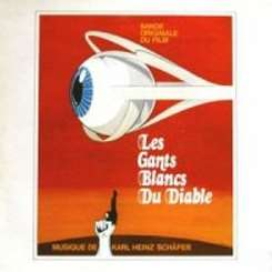 Karl-Heinz Schäfer - Les Gants Blancs du Diable [Bande Originale Du Film] mp3 download