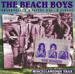 The Beach Boys - Unsurpassed Masters, Vol. 4 (1963): Miscellaneous Trax mp3 download