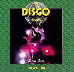 Various Artists - The Disco Years, Vol. 3: Boogie Fever mp3 download