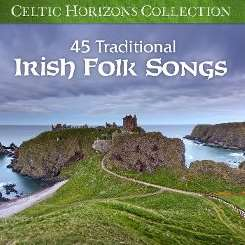 Wordharmonic - Celtic Horizons Collection: 45 Traditional Irish Folk Songs mp3 download