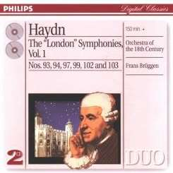 Frans Brüggen / Orchestra of the Eighteenth Century - Haydn: The London Symphonies, Vol. 1 mp3 download