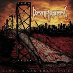 Death Angel - The Bay Calls For Blood: Live in San Francisco mp3 download