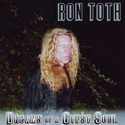 Ron Toth - Dreams of a Gypsy Soul mp3 download