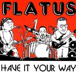 Flatus - Have It Your Way mp3 download