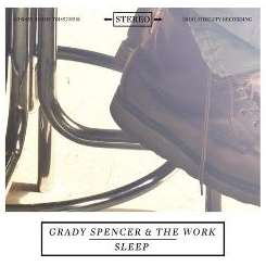 Grady Spencer & the Work - Sleep mp3 download