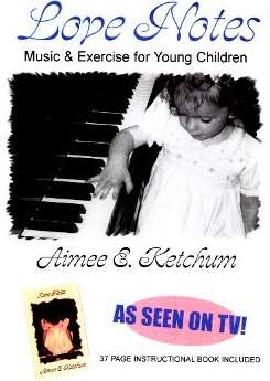 Aimee E. Ketchum - Love Notes: Music and Exercise For Young Children mp3 download