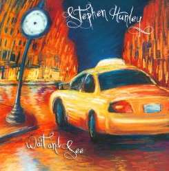 Stephen Hunley - Wait And See mp3 download