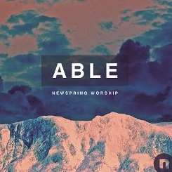 Newspring Worship - Able mp3 download