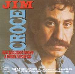 Jim Croce - Bad, Bad Leroy Brown & Other Favorites [CEMA] mp3 download