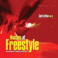 Various Artists - Masters of Freestyle, Vol. 4 mp3 download