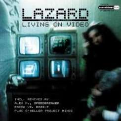 Lazard - Living on Video [5 Tracks] mp3 download