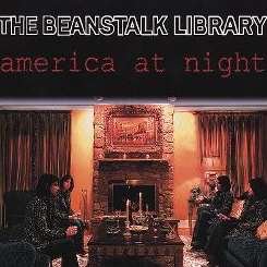 The Beanstalk Library - America at Night mp3 download