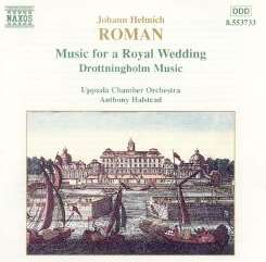 Anthony Halstead / Uppsala Chamber Orchestra - Johann Helmich Roman: Music for a Royal Wedding mp3 download