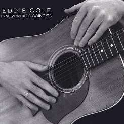 Eddie Cole - I Know What's Going On mp3 download