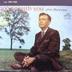 Jim Reeves - God Be with You mp3 download
