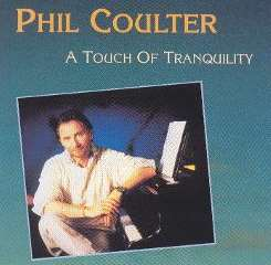 Phil Coulter - A Touch of Tranquility mp3 download