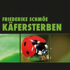 Friederike Schmöe - Käfersterben mp3 download