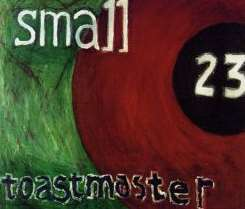 Small 23 - Toastmaster mp3 download