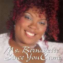 Ms. Bernadette - Since You Came mp3 download