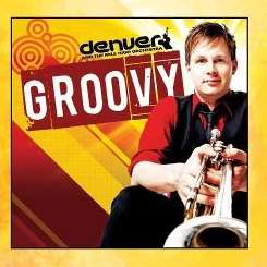 Denver & the Mile High Orchestra - Groovy mp3 download
