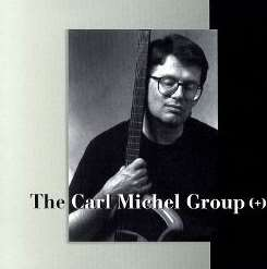 Carl Michel - Carl Michel Group (+) mp3 download