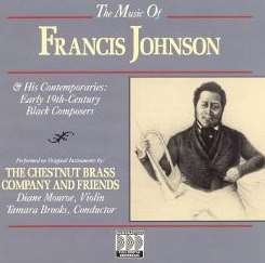 Chestnut Brass Company - Music of Francis Johnson & His Contemporaries mp3 download