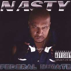 Nasty - Federal Inmate mp3 download