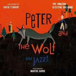Amazing Keystone Big Band / David Tennant - Peter & the Wolf and Jazz mp3 download