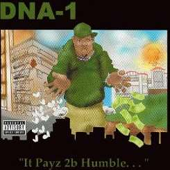 DNA-1 - It Payz 2B Humble mp3 download