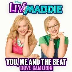 "Dove Cameron - You, Me and the Beat [From ""Liv and Maddie""] mp3 download"